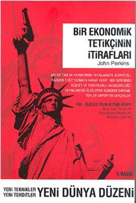 bir ekonomik tetikcinin itiraflari - john perkins - april yayincilik  http://www.idefix.com/kitap/bir-ekonomik-tetikcinin-itiraflari-john-perkins/tanim.asp