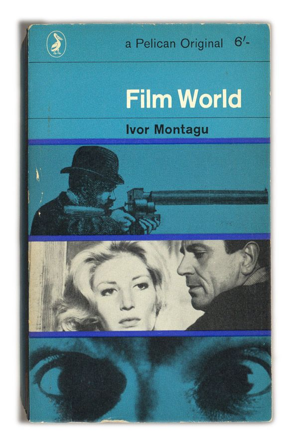 1964 Film World - Ivor Montague - Pelican Books