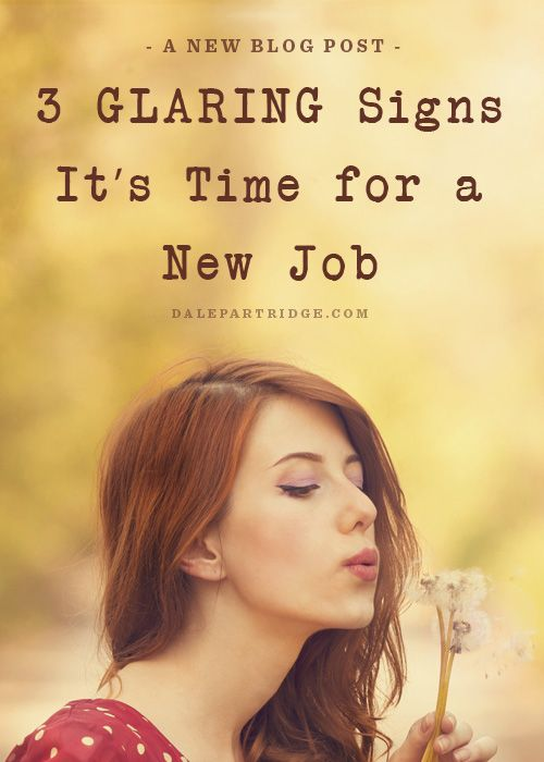 3 Glaring Signs It's Time For A New Job