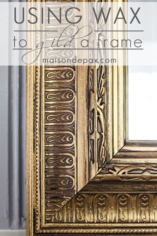 You won't believe this EASY transformation!  Just one step to create this gorgeous gilded frame via maisondepax.com -  diy wax gold  mirror with Rub 'n Buff
