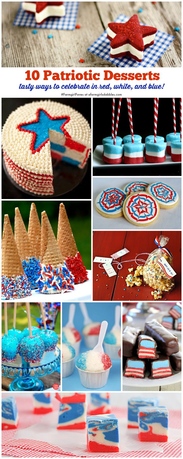 10 Patriotic Desserts, perfect for the 4th of July and Memorial Day! afarmgirlsdabbles.com #farmgirlfaves #patriotic #4thofjuly #memorialday...