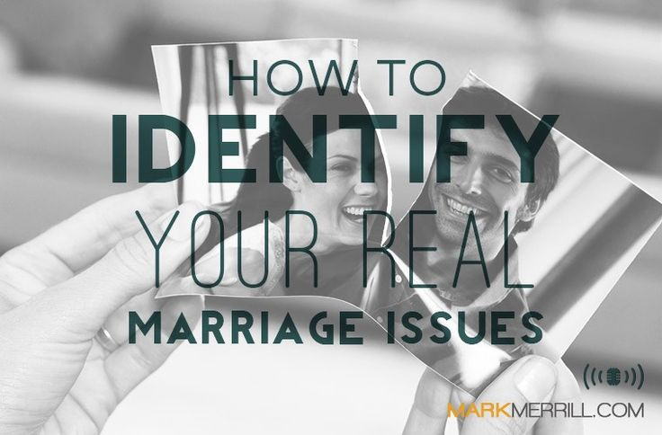 today's podcast, we'll be discussing 3 ways to identify your real marriage issues.