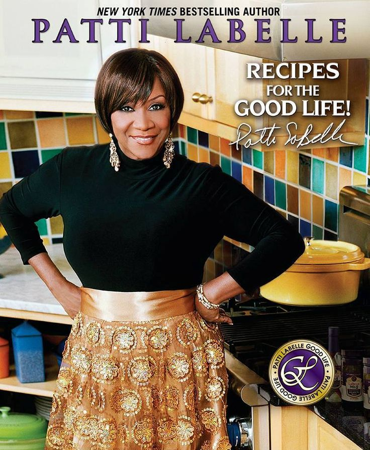 AMAZON: Recipes For The Good Life! By #NYTBSA Patti LaBelle