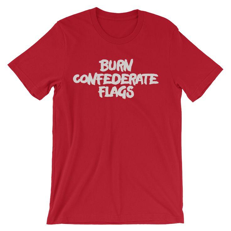Burn Confederate Flags Shirt
