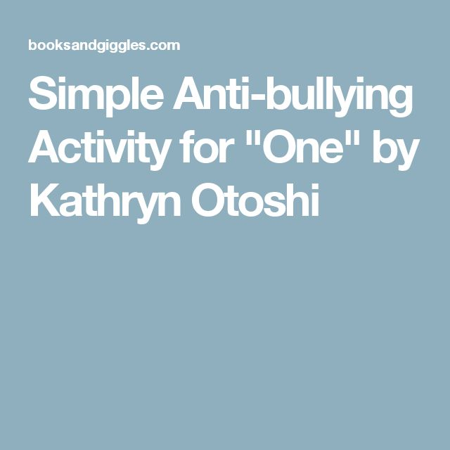 "Simple Anti-bullying Activity for ""One"" by Kathryn Otoshi"