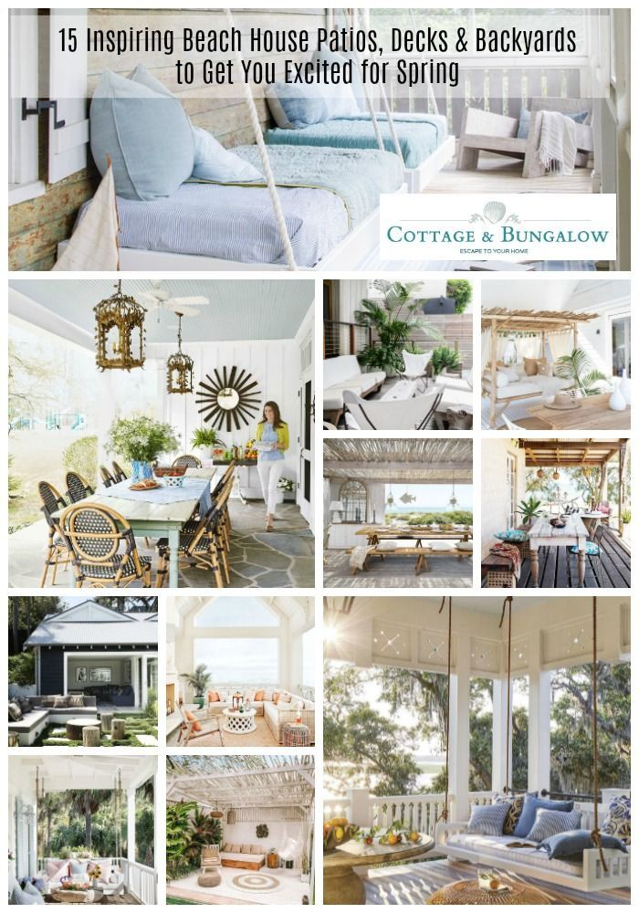 15 Inspiring Beach House Patios Decks Backyards To Get You Excited For Spring In 2020 Patios Beach House Decor Home Decor