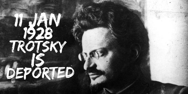 11 January 1928. Trotsky is deported to Alma-Ata for a year by Stalin before ultimately being banished from the Soviet Union