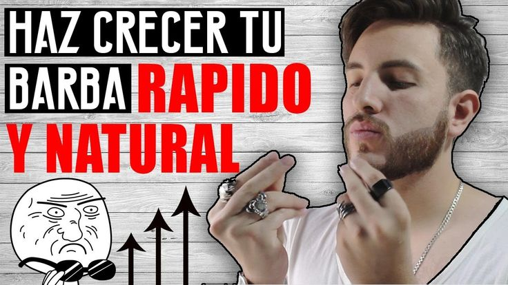 COMO HACER CRECER TU BARBA RAPIDO Y NATURAL | JR Style For Men - YouTube