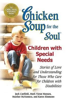 A must read over the weekend - Chicken Soup for the Soul: Children with Special Needs: Stories of Love and Understanding for Those Who Care for Children with Disabilities. http://www.ican-sa.co.za