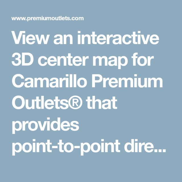 Camarillo Outlets Map on