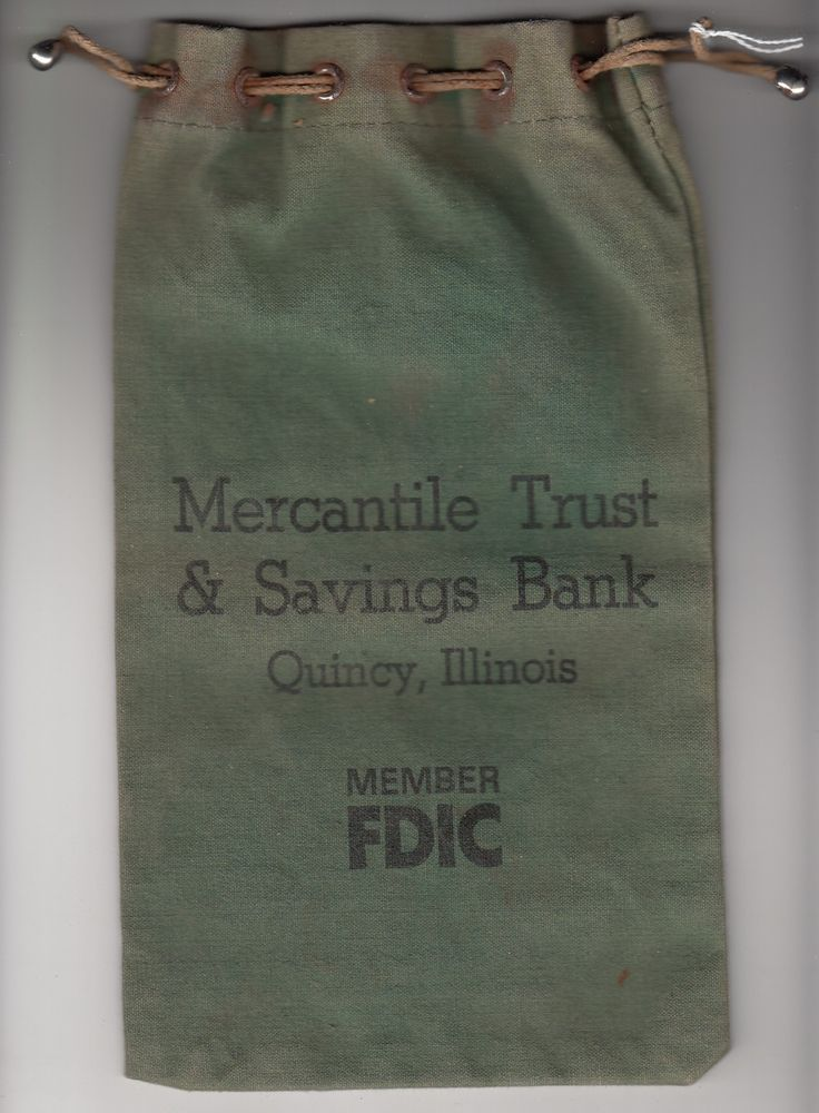 "Canvas money bag from Mercantile Trust & Savings Bank, Quincy, Illinois. Only other markings include ""Member FDIC."""