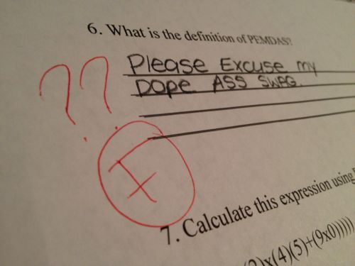 Ok which one of my students wrote this test?