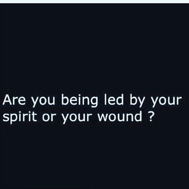 this is what creates the ugly people. let your wound heal. follow your spirit. <3