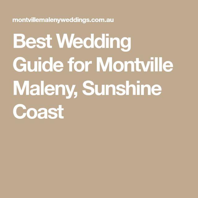 Best Wedding Guide for Montville Maleny, Sunshine Coast