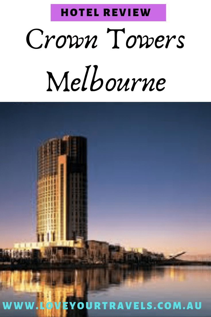 Crown Towers Melbourne Check In Time