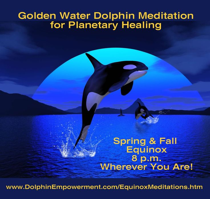 Join in the free guided Golden Water Dolphin Meditation for Planetary Healing March 20th 8 p.m. wherever you are!  Every Spring and Fall Equinox since 1998 I've led the Golden Water Dolphin Meditation for Planetary Healing.  This is a truly powerful meditation designed to connect with dolphin and whale consciousness and to activate harmonize and heal all the water on planet earth ... including that inside your body.  The words to the meditation came to me at 4 a.m. one morning while I was…
