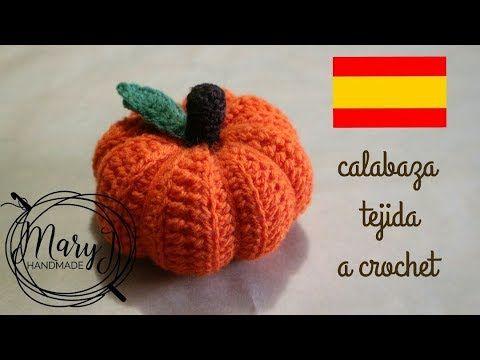 Calabaza tejida a crochet | MARYJ HANDMADE - YouTube