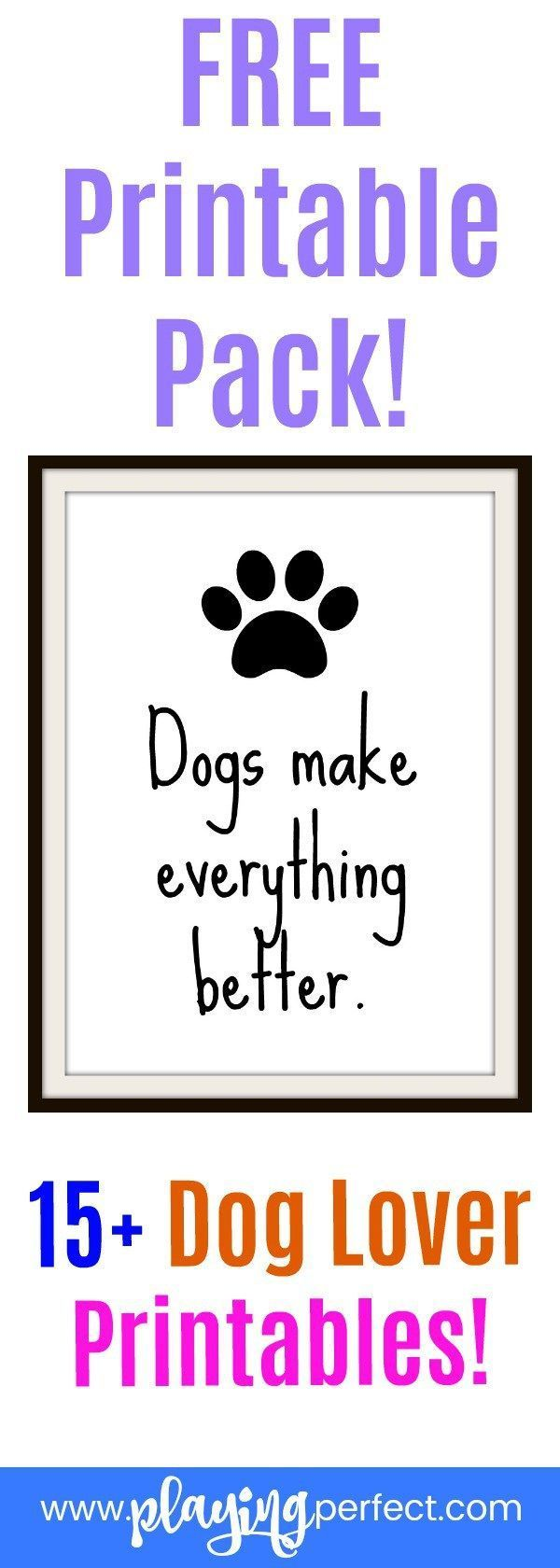 Free dog decor! Dogs are so wonderful and if you want to decorate your home or office with some dog inspiration here are the dog printables for you! These dog lover printables will be the best dog wall art for dog moms and dog dads! Also, come check out this list of 101 dog gift ideas! FREE printable! | playingperfect.com | #dogprintable #doglove #dogdecor #dogstuff #printables #decorprints #freeprintables #ilovemydog #playingperfect #wallart #printable #dogmom #dogperson #diy #dogpaw #dogs