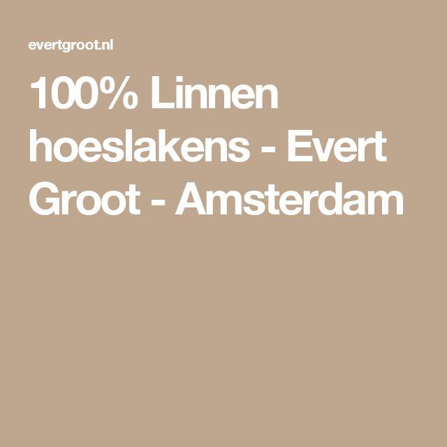 100% Linnen hoeslakens - Evert Groot - Amsterdam
