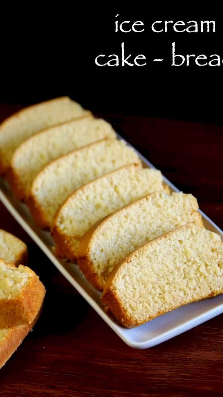 Ice cream cake recipe   ice cream bread recipe   v…