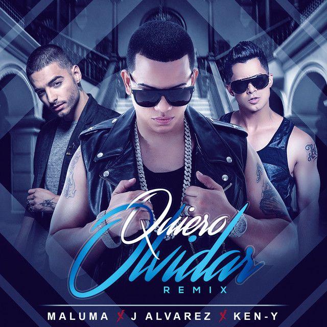 """""""Quiero Olvidar - Remix"""" by J Alvarez Ken-Y Maluma was added to my Favoritos playlist on Spotify"""