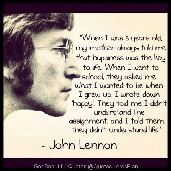 What Is The Meaning Of Life Quotes: Beautiful Quote By John Lennon, John Lennon Says The
