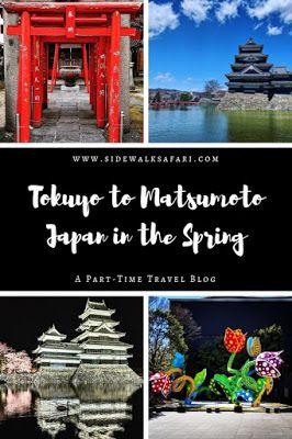 Tokyo to Matsumoto Japan in the Spring