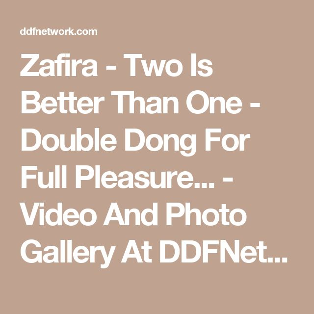 Zafira - Two Is Better Than One - Double Dong For Full Pleasure... - Video And Photo Gallery At DDFNetwork.com https://filejoker.net/2isgc2z21q3v https://filejoker.net/o8gvubv0cjz5 http://k2s.cc/file/5777a4a47994b/Z-52991.mp4.001 http://k2s.cc/file/f8d9c68614821/Z-52991.mp4.002 http://k2s.cc/file/2a04823e4f734