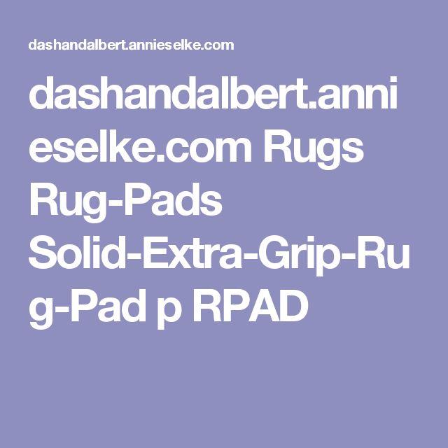 dashandalbert.annieselke.com Rugs Rug-Pads Solid-Extra-Grip-Rug-Pad p RPAD