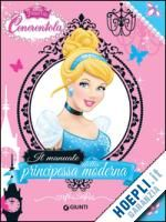 Il #manuale della principessa moderna -  ad Euro 9.90 in #Libri per bambini e ragazzi #Walt disney company italia
