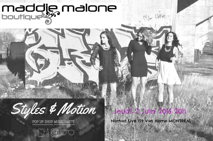 Venez en grand nombre à la soirée pop-up shop & Music Party Styles& Motion