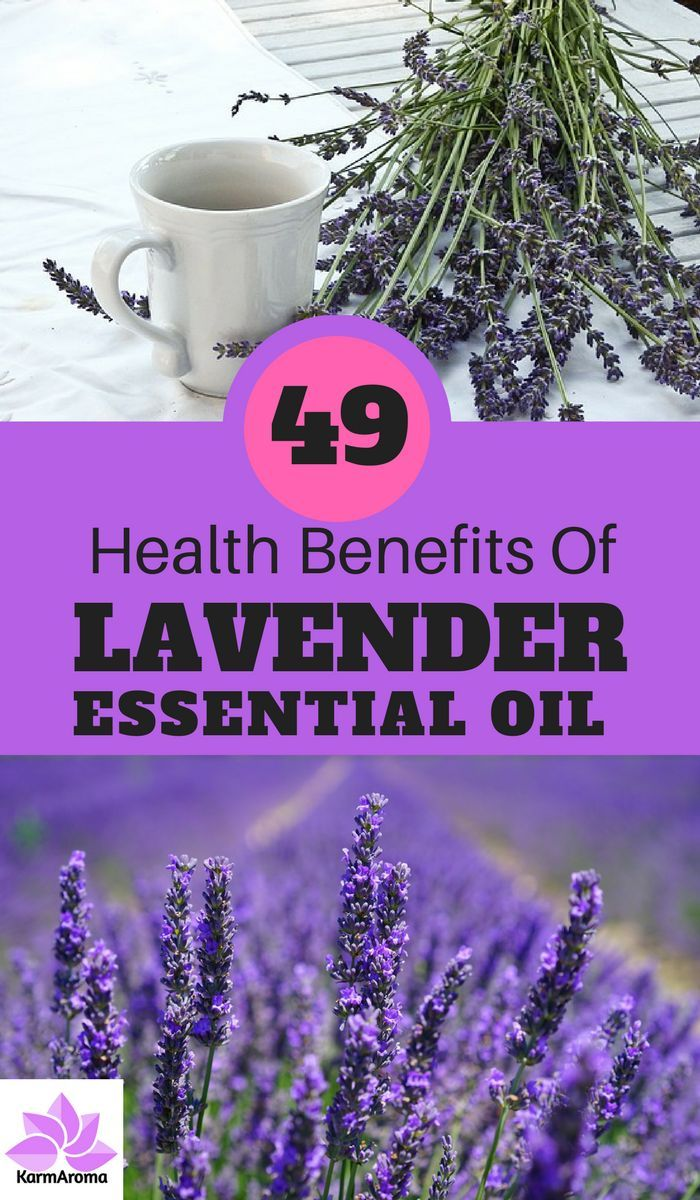 49 Health Benefits Of Lavender Essential Oil