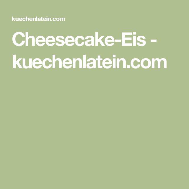 Cheesecake-Eis - kuechenlatein.com
