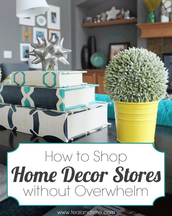 Nice How To Shop For Home Decor Without Getting Overwhelmed