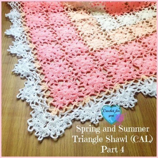 Part 4: Spring and Summer Triangle Shawl (CAL) 2015 | Crochet for you - crochet for you
