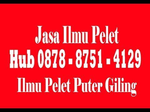 Dukun Puter Giling, Hub Hp 0878 8751 4129, Bisa Untuk Pengasihan Sejenis