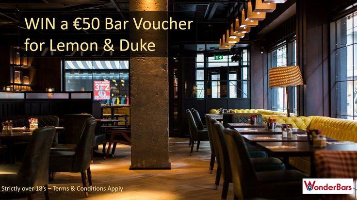 Win €50 Bar Voucher for Lemon & Duke