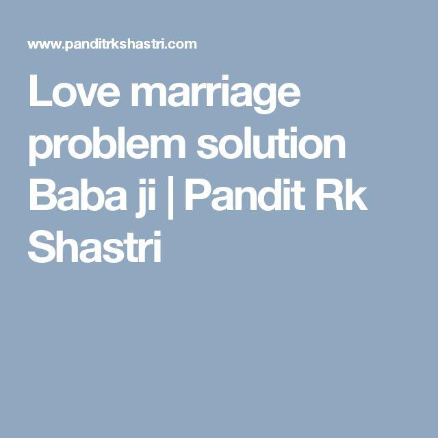 Love marriage problem solution Baba ji | Pandit Rk Shastri