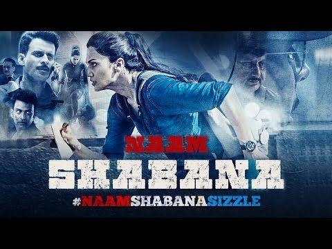 Naam Shabana Latest 2017 New Movie | Taapsee Pannu & Akshay Kumar | chec...