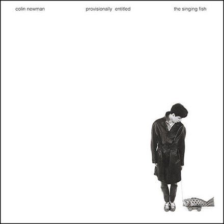 Colin Newman (Wire) - Provisionally Entitled the Singing Fish Vinyl LP (Awaiting Repress)