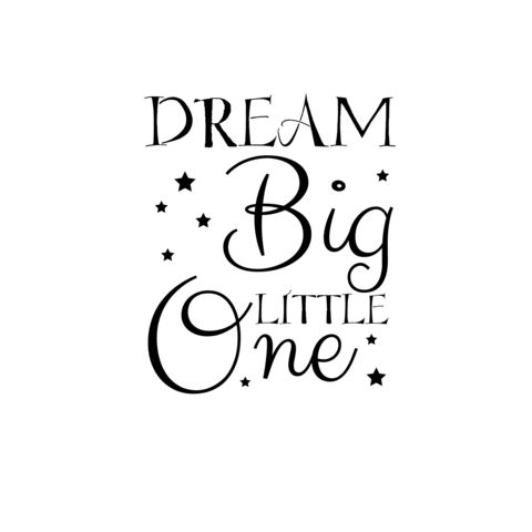 Dream Big Little One Nursery or Bedroom Vinyl Decal