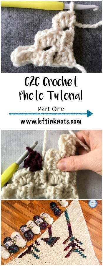 C2C Photo Tutorial: Part One — Left in Knots