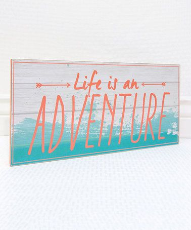 Loving this 'Life is an Adventure' Wall Art on #zulily! #zulilyfinds