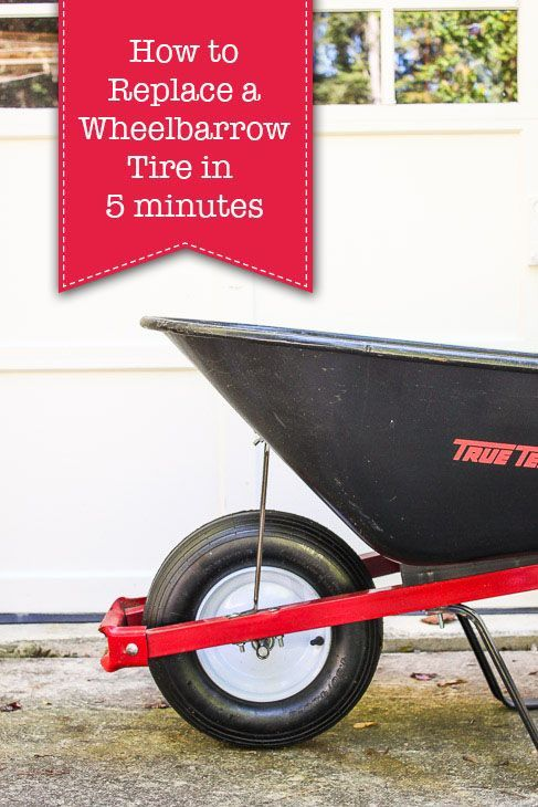 How to Replace a Wheelbarrow Tire in 5 Minutes   Pretty Handy Girl