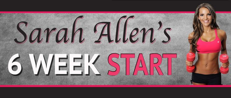 Sarah Allen's 6 week Start Meal Guidelines