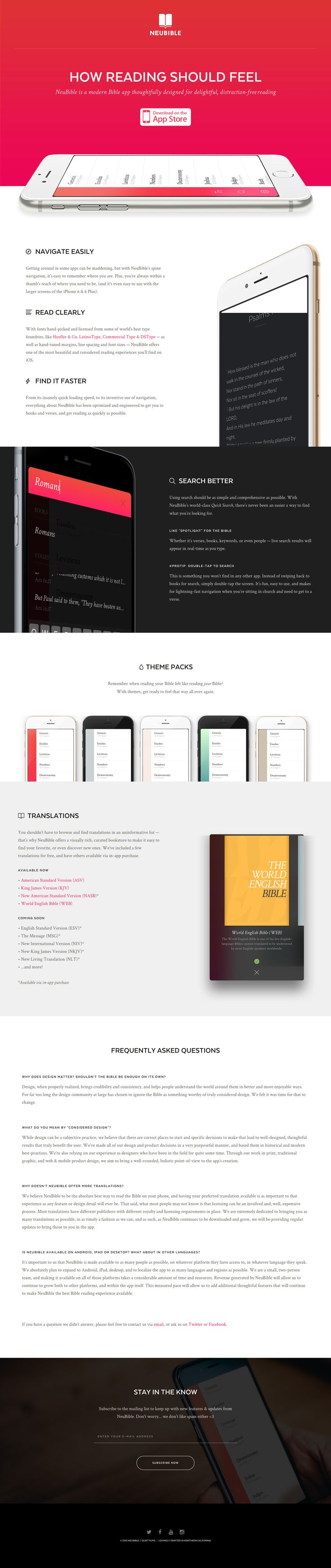 """Ex-Apple designer, Kory Westerhold and Yahoo design director, Aaron Martin, bring us this slick parallax scrolling One Pager for 'NeuBible' - a bible app designed for pleasurable reading. Minus points for the """"scrolljacking"""" but overall a beautiful website and product design by the duo. Bet this is going to sell."""