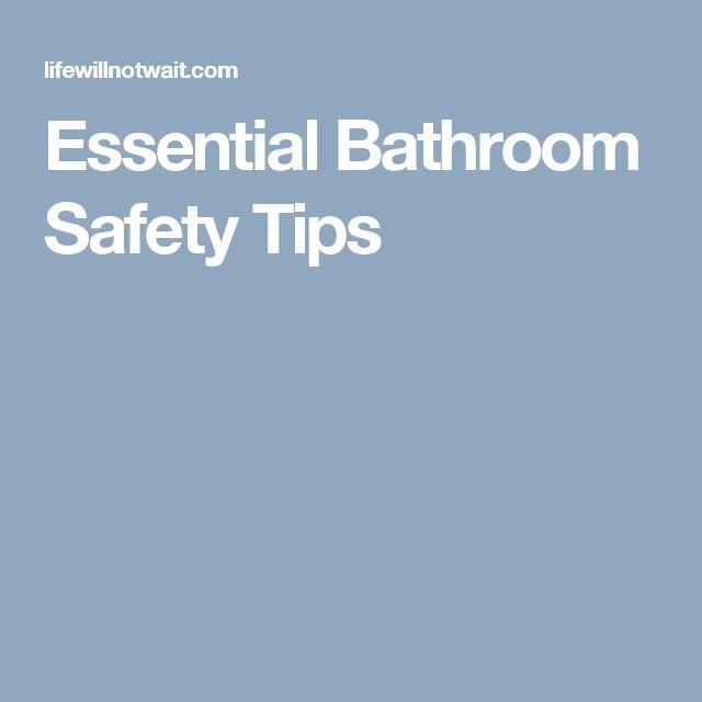 Essential Bathroom Safety Tips
