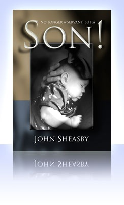 """❥ Son! ~John Sheasby (3 msgs)~ Many believers have forfeited the blessings and benefits that are theirs as children of God by buying into the lie that we are """"saved to serve."""" The message of this series is that there is a far higher calling upon Christians. We have been predestined to be sons and daughters of the Living God. Our service is not the basis of our acceptance not the purpose for our redemption. The basis of our sonship is the fruit of a relationship of intimacy with the Father."""