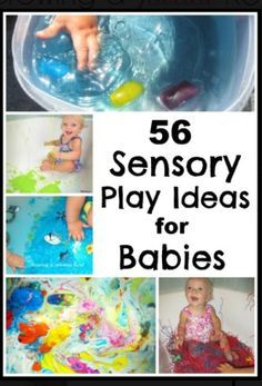 http://www.growingajeweledrose.com/2012/08/56-sensory-play-ideas-for-babies.html?m=1   Brilliant