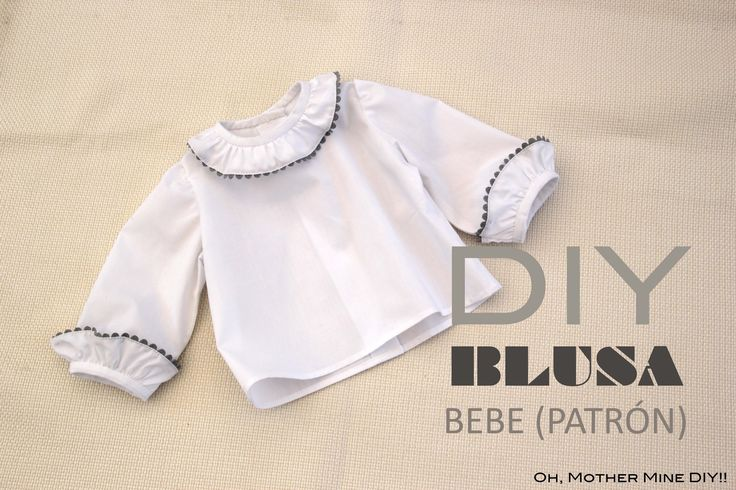 DIY Blusa o Camisa de bebé, cómo hacer una blusa de bebé muy fácil. Patrones o moldes de esta camisa de bebé en varias tallas, gratis en el blog. Despliega l...